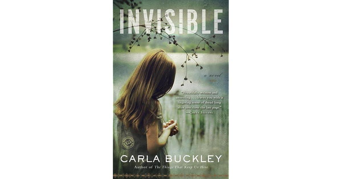 Invisible By Carla Buckley