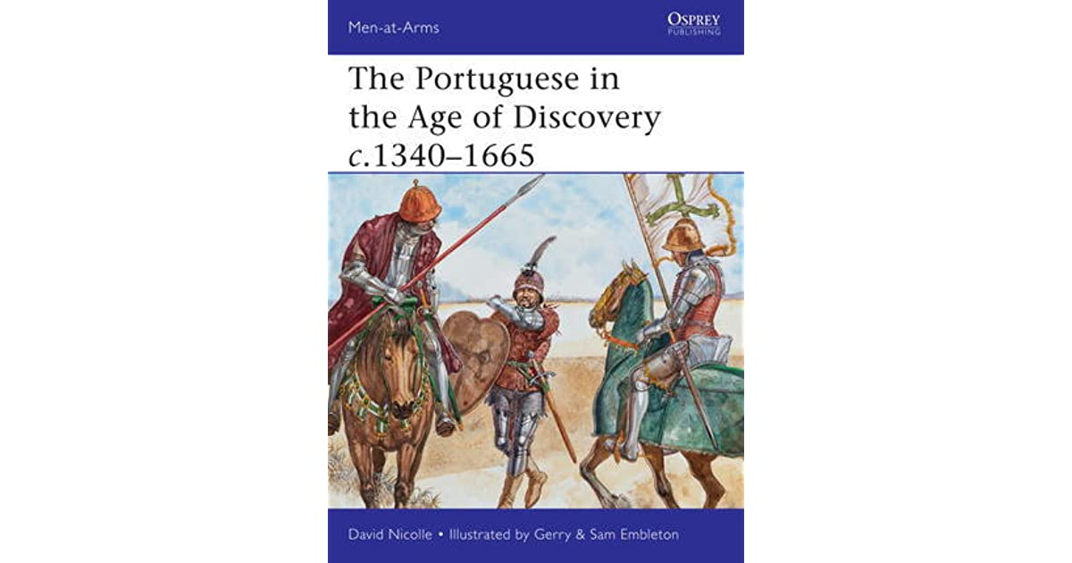 The Portuguese In The Age Of Discovery C 1340 1665 By