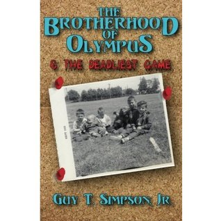 The Brotherhood of Olympus and the Deadliest Game (Book 1)