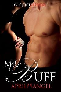 Mr. Buff (Sizzling Encounters, #1)