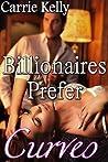 Billionaires Prefer Curves