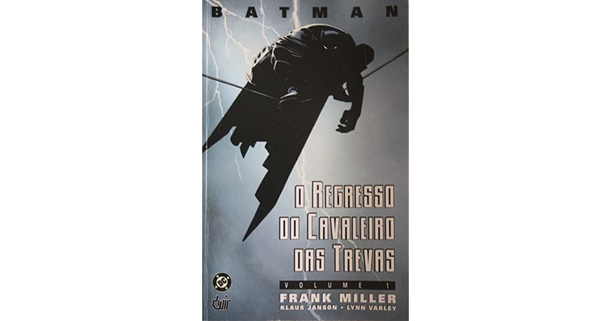 Batman - O Regresso do Cavaleiro das Trevas vol. I by Frank Miller ...