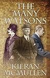 The Many Watsons by Kieran McMullen