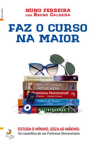 Faz o Curso na Maior by Bruno Ricardo Caldeira, Nuno Abrantes Ferreira