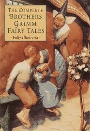 The Complete Brothers Grimm Fairy Tales by Jacob Grimm
