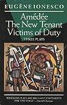 Three Plays: Amédée / The New Tenant / Victims of Duty