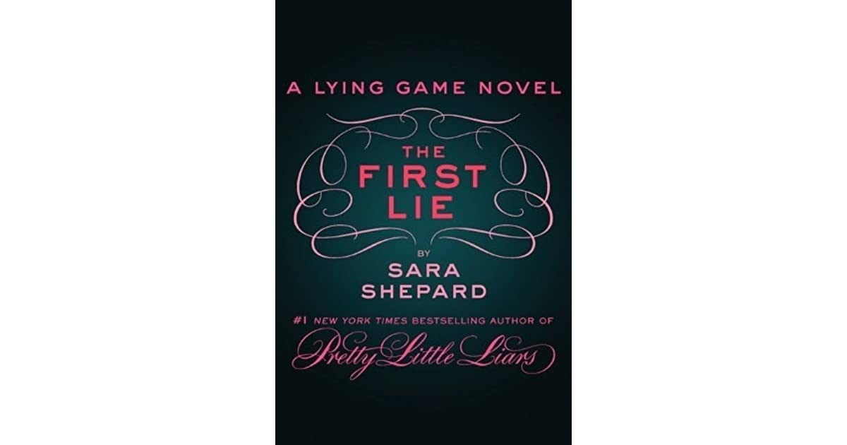 The First Lie The Lying Game 05 By Sara Shepard