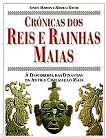 Crónicas dos reis e rainhas Maias