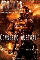 S.T.A.L.K.E.R Consuelo Austral