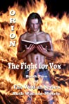 Orion: The Fight for Vox (Voxian, #2)