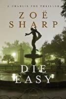 Die Easy (Charlie Fox, #10)