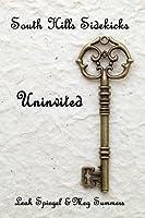 South Hills Sidekicks: Uninvited (Book 1)