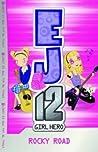 Rocky Road (EJ12 Girl Hero, #4)