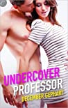 Undercover Professor