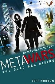 MetaWars: The Dead Are Rising (MetaWars 2.0)