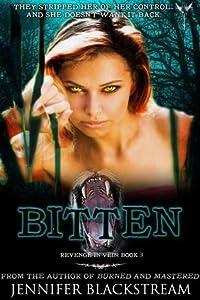 Bitten (Revenge in Vein, #3)