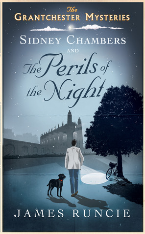 Sidney Chambers and the Perils of the Night (The Grantchester Mysteries #2)