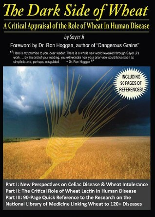 The Dark Side of Wheat by Sayer Ji
