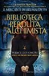 La Biblioteca perduta dell'alchimista (Trilogia del mercante di Reliquie, #2)