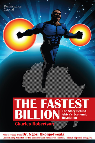 The Fastest Billion The Story Behind Africa's Economic Revolution