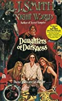 Daughters of Darkness (Night World, #2)