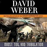 Midst Toil and Tribulation (Safehold, #6)