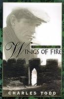 Wings Of Fire (Inspector Ian Rutledge, #2)