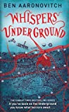 Whispers Under Ground (Rivers of London, #3)