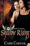 Shadow Rising (The Shadow Slayers, #2)