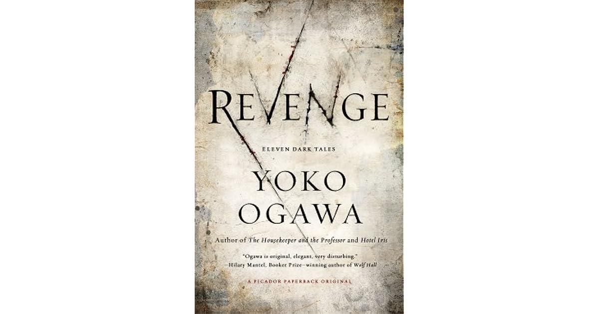 Revenge by Yōko Ogawa
