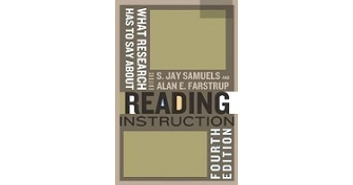 What Research Has To Say About Reading Instruction By S Jay Samuels
