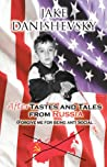 AfterTastes and Tales from Russia by Jake Danishevsky