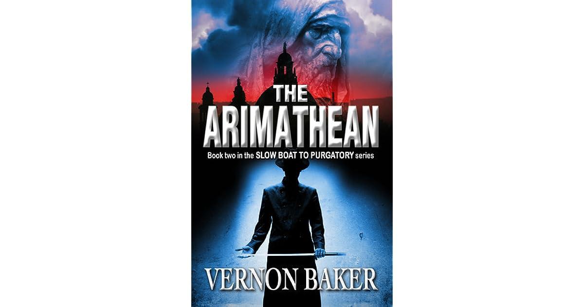 Quotes By Vernon Baker: The Arimathean By Vernon Baker