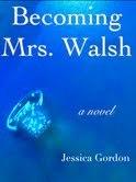 Becoming Mrs. Walsh