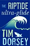 The Riptide Ultra-Glide (Serge Storms, #16)