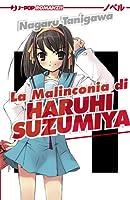 La malinconia di Haruhi Suzumiya (Haruhi Suzumiya, #1)