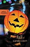 The Fall of Candy Corn (Sweet Seasons, #2)