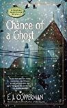 Chance of a Ghost (Haunted Guesthouse Mystery, #4) ebook review