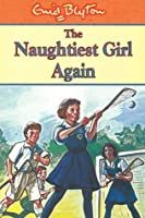 The Naughtiest Girl Again (The Naughtiest Girl, #2)