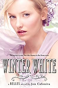 Winter White (Belles, #2)