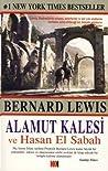 Alamut Kalesi ve Hasan El Sabah