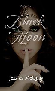 Black Moon (Paige Tailor, #1)