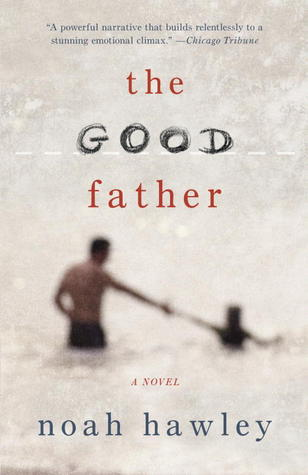 Read The Good Father By Noah Hawley
