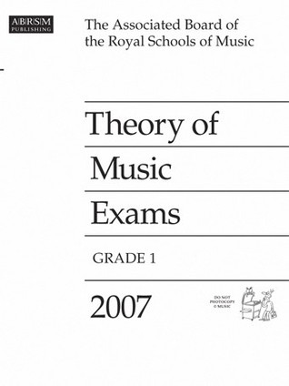 Theory of Music Exams, Grade 1, 2007 by Associated Board of the