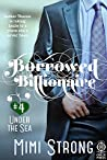 Under the Sea (Borrowed Billionaire, #4)
