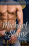Michael & Shyne (The Wolf's Mate, #4)