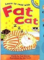 Learn to read with the Fat Cat (Fun with Phonics)
