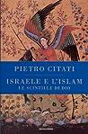 Israele e l'Islam: Le scintille di Dio
