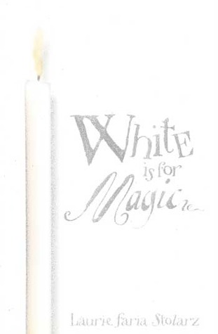 White Is for Magic (Blue is for Nightmares, #2)