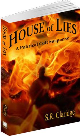 House Of Lies By Sr Claridge